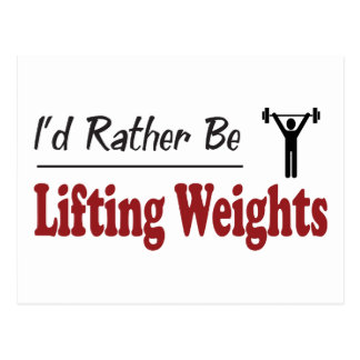 Rather Be Lifting Weights Postcard