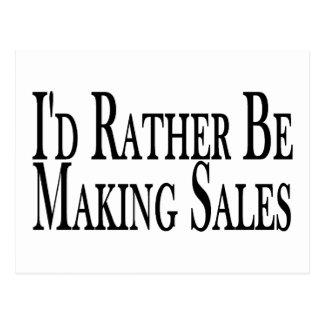 Rather Be Making Sales Postcard
