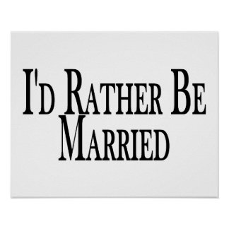 Rather Be Married Poster