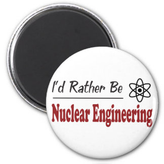 Rather Be Nuclear Engineering 6 Cm Round Magnet