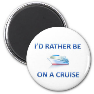 Rather be on a cruise 6 cm round magnet