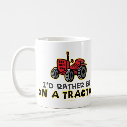 Rather Be On A Tractor Mugs
