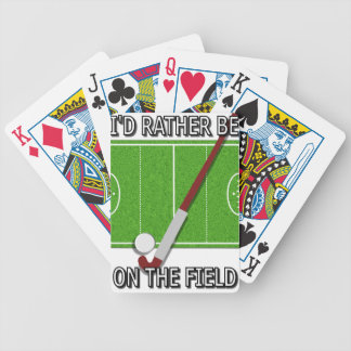 Rather Be on the Field (Hockey) Bicycle Cards Deck Of Cards