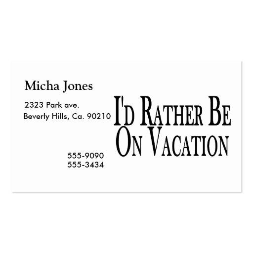 Rather Be On Vacation Business Card Templates