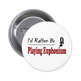 Rather Be Playing Euphonium 6 Cm Round Badge