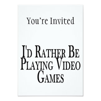 Rather Be Playing Video Games Custom Invitations