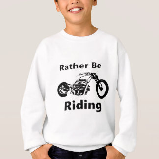 Rather Be Riding Sweatshirt