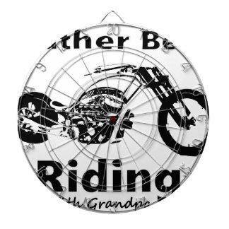 Rather Be Riding w grandpa Dartboard