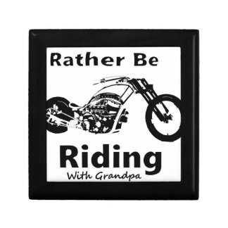 Rather Be Riding w grandpa Gift Box
