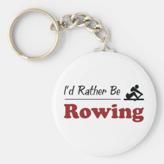 Rather Be Rowing Key Ring