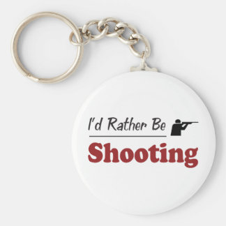Rather Be Shooting Keychains