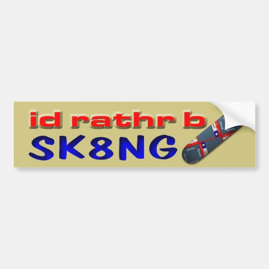 Rather be Skating Bumper Sticker