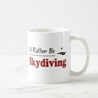 Rather Be Skydiving Coffee Mug