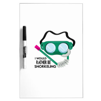 Rather Be Snorkeling Dry Erase Board