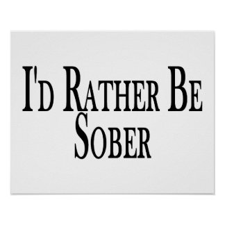 Rather Be Sober Poster