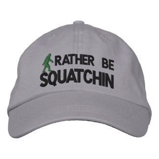 Rather be Squatchin Embroidered Baseball Cap