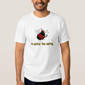 rather bee acting t shirt