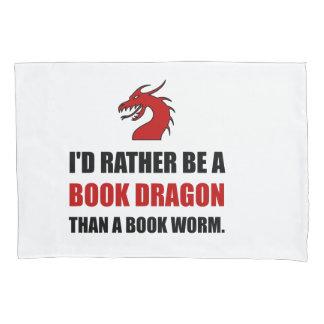 Rather Book Dragon Than Worm Pillowcase
