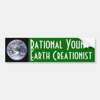 Rational Young-Earth Creationist Bumper Sticker