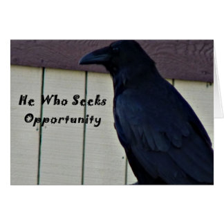 Raven he who seeks opportunity notecard