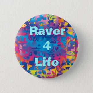 Raver 4 Life (v.1) 6 Cm Round Badge