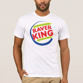 Raver King T-Shirt