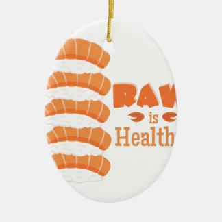 Raw Healthy Ceramic Ornament