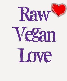 Raw Vegan Love T Shirt
