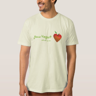 Raw vegan with all my love (red apple heart) tshirt