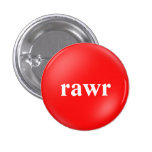 rawr 3 cm round badge