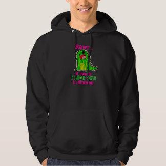 Rawr Dinosaur Love Hoodie