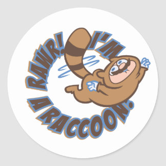 Rawr! I'm a Raccoon! Classic Round Sticker