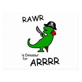 RAWR is Dinosaur for ARRR (Pirate Dinosaur) Postcard
