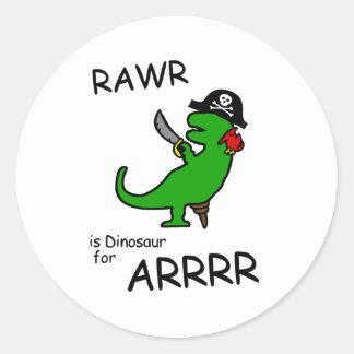 RAWR is Dinosaur for ARRR (Pirate Dinosaur) Round Sticker