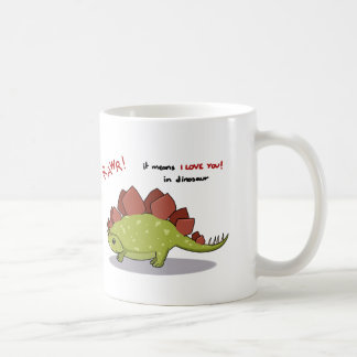 Rawr Means I love you in dinosaur Stegosaurus Coffee Mug