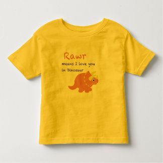 Rawr Means I Love You Toddler T-Shirt