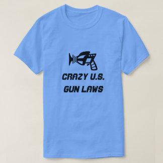 Ray gun and crazy U.S. Gun Laws T-Shirt
