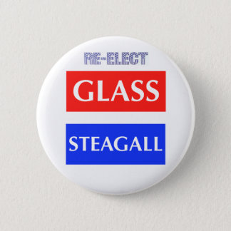 RE-ELECT Glass Steagall 6 Cm Round Badge