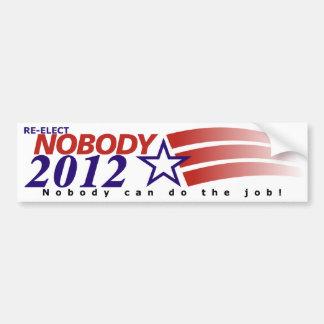 Re-Elect Nobody 2012 Bumper Stickers