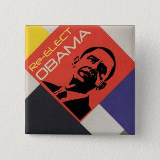 Re-elect Obama: Modern Art design 15 Cm Square Badge
