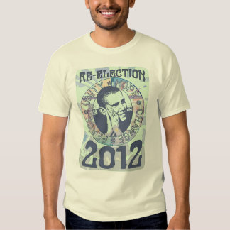 Re-Elect President Obama Election 2012 Gear Shirt