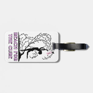Reach For The Cure Luggage Tag