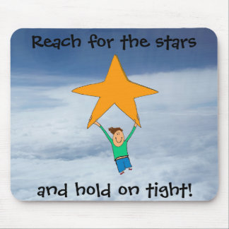 Reach for the stars... mouse pad