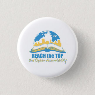 Reach the Top button/pin 3 Cm Round Badge