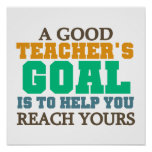 Reach Your Goals Posters