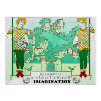 Read a Book and Enter the World of Imagination Poster