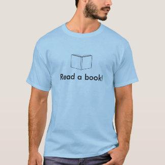 Read a book! Shirt