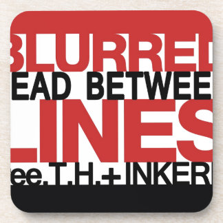 Read Between the Bl;urred Lines Coasters