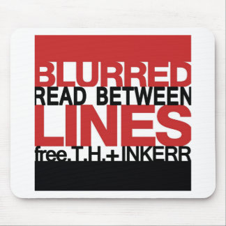 Read Between the Bl;urred Lines Mousepads