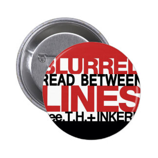 Read Between the Bl urred Lines Pins